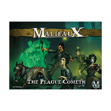 Malifaux: Outcasts: The Plague Cometh