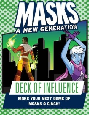 Masks A New Generation: Deck of Influence