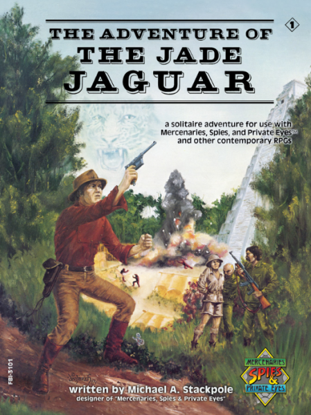 Mercenaries Spies & Private Eyes: Adventure of the Jade Jaguar