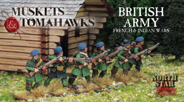 Muskets and Tomahawks: British Army - French & Indian Wars