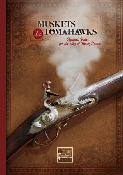 Muskets and Tomahawks: Core Rulebook (2nd Edition)
