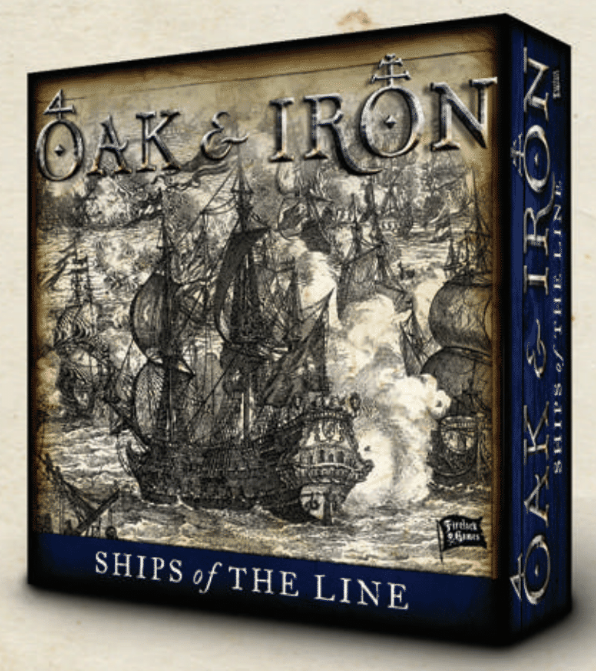 Oak & Iron: Ships of the Line