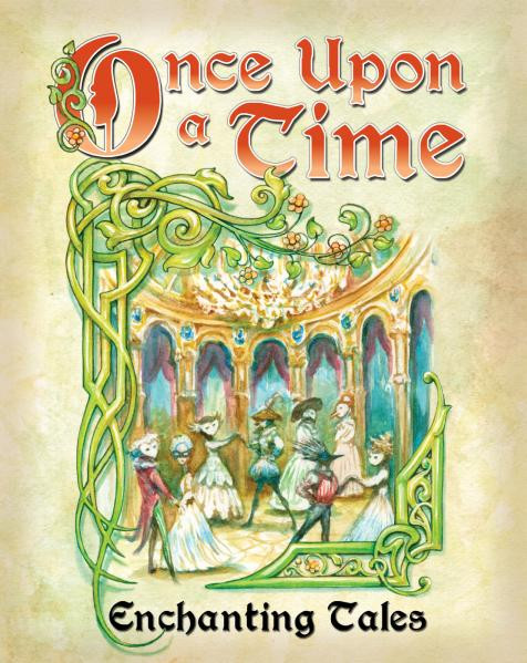 Once Upon A Time (3rd Edition): Tales of Enchantment and Magical Adventure