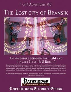 Pathfinder 1 On 1 Adventures: #16 The Lost City of Bransik
