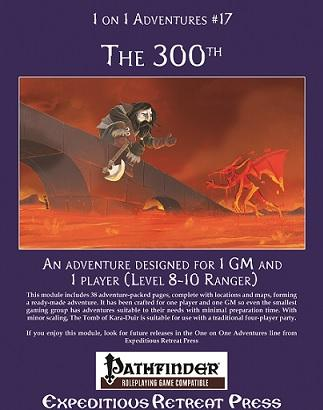 Pathfinder 1 On 1 Adventures: #17 The 300th