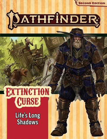 Pathfinder 2E Adventure Path: Extinction Curse 3: Lifes Long Shadows