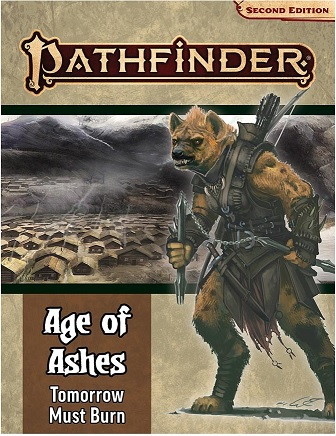 Pathfinder Adventure Path 2E: Age of Ashes #3 - Tomorrow Must Burn
