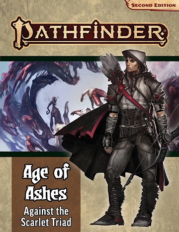 Pathfinder Adventure Path 2E: Age of Ashes #5 - Against the Scarlet Triad