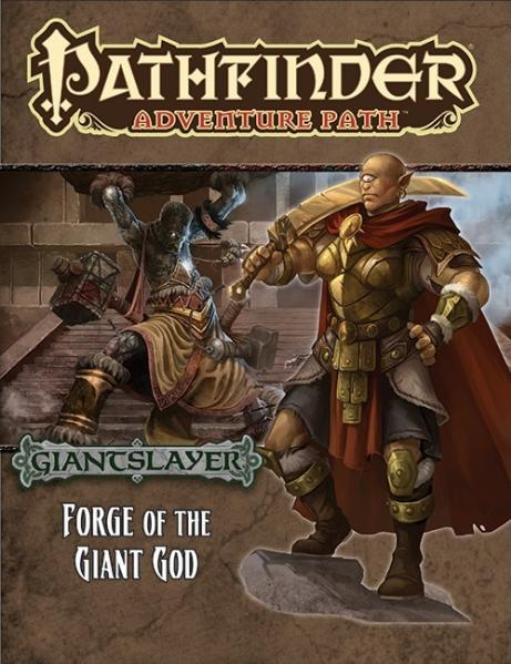 Pathfinder Adventure Path: Giantslayer #3: Forge of the Giant God [SALE]