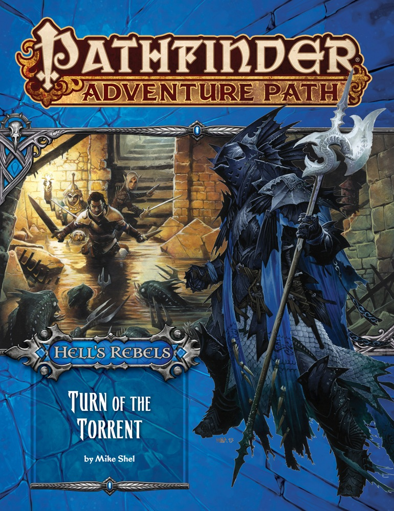Pathfinder Adventure Path: Hell's Rebels #2: Turn Of The Torrent