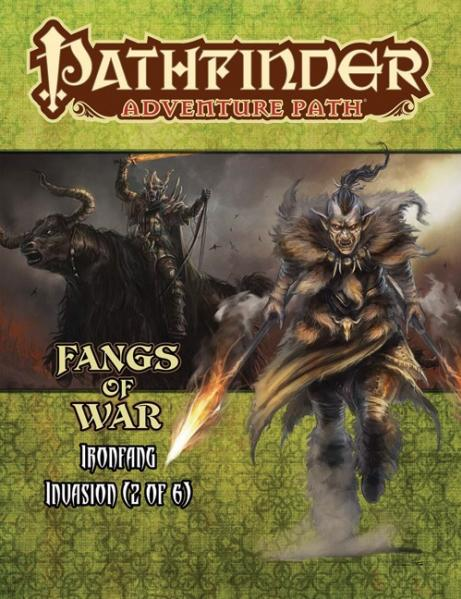 Pathfinder Adventure Path: Iron Fang Invasion #2: Fangs Of War