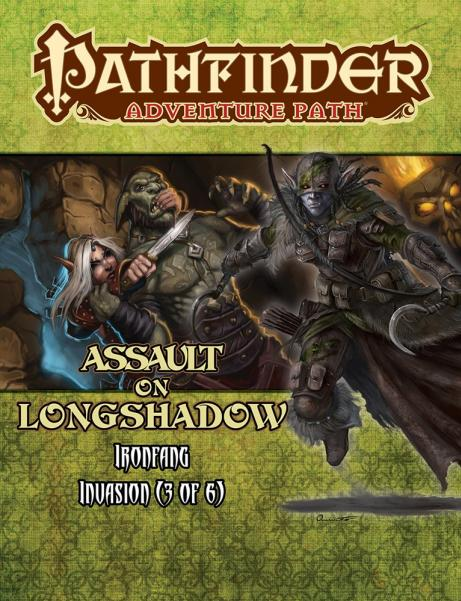 Pathfinder Adventure Path: Iron Fang Invasion #3: Assault On Longshadow
