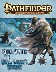 Pathfinder Adventure Path: Reign of Winter #6: The Witch Queens Revenge