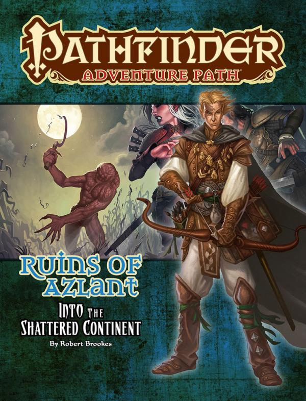 Pathfinder Adventure Path: Ruins of Azlant 2/6: Into The Shattered Continent