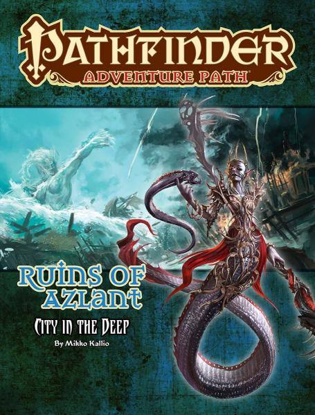 Pathfinder Adventure Path: Ruins of Azlant 4/6: City in the Deep [Damaged]