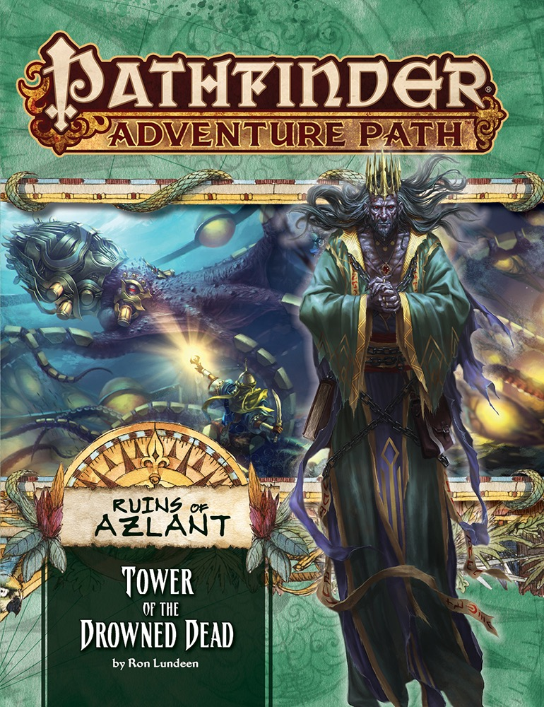 Pathfinder Adventure Path: Ruins of Azlant 5/6: Tower Of The Drowned Dead [Damaged]