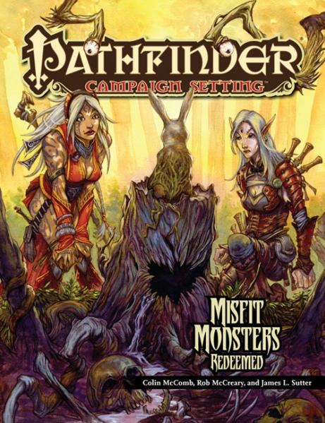 Pathfinder Campaign Setting: Misfit Monsters Redeemed