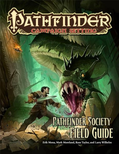 Pathfinder: Campaign Setting: Pathfinder Society Field Guide