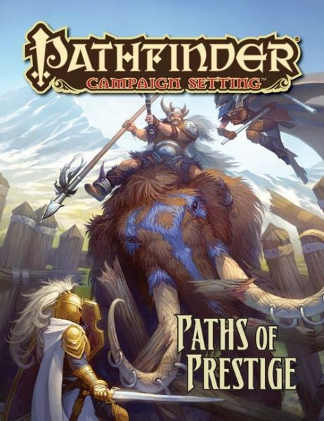 Pathfinder: Campaign Setting: Paths of Prestige