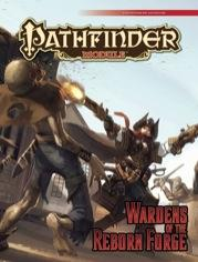 Pathfinder Module: Wardens of the Reborn Forge (SALE)