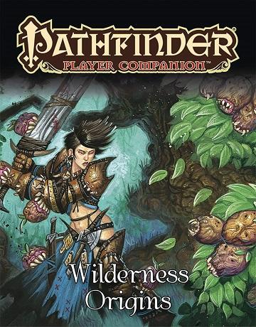 Paizo - Pathfinder Player Companion: Wilderness Origins #PZO9494