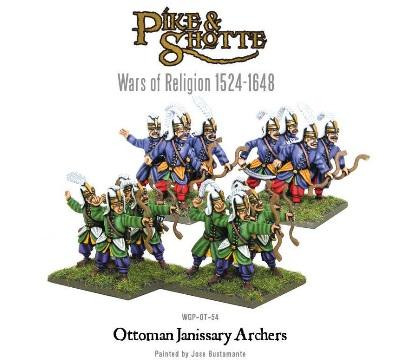 Pike & Shotte: Wars of Religion 1524-1648: Ottoman Janissary Archers