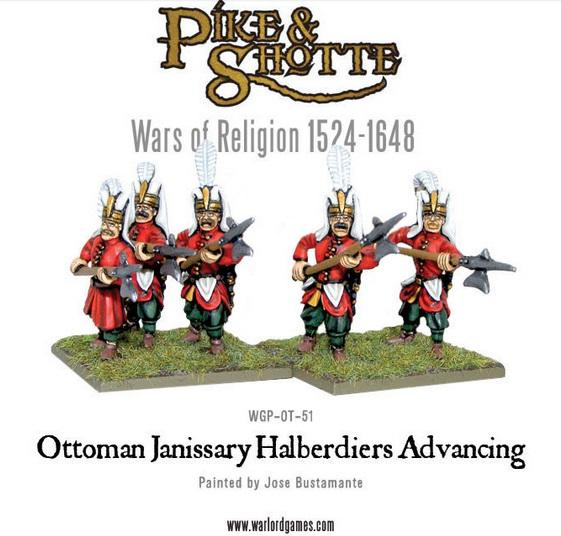 Pike & Shotte: Wars of Religion 1524-1648: Ottoman Janissary Halberdiers Advancing