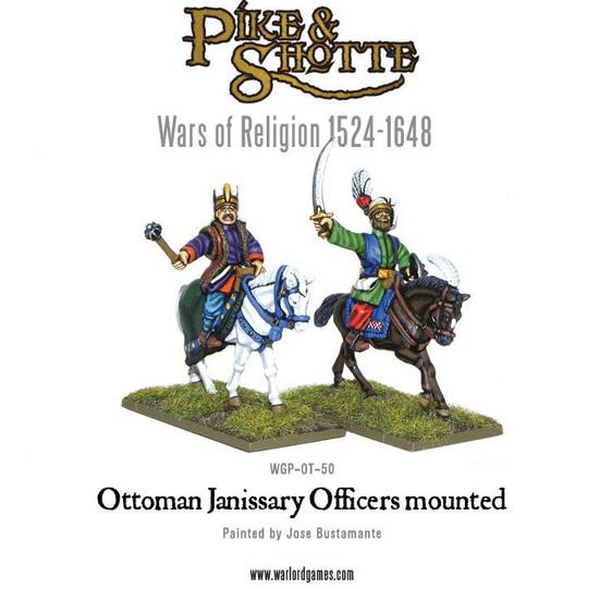 Pike & Shotte: Wars of Religion 1524-1648: Ottoman Janissary Officers Mounted