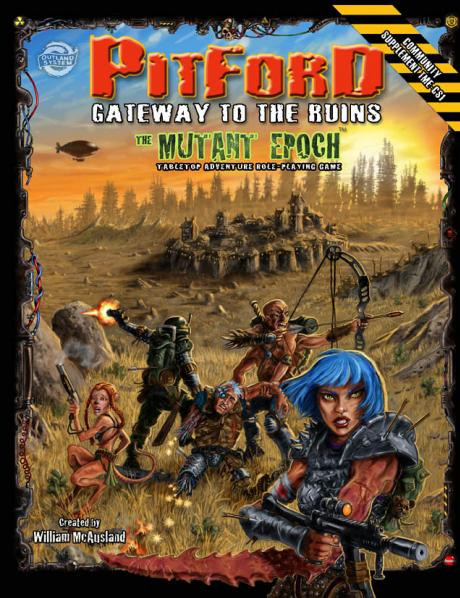Mutant Epoch: Pitford, Gateway to the Ruins