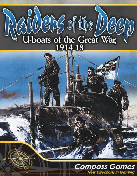 Raiders of the Deep: U-boats of the Great War, 1914-18