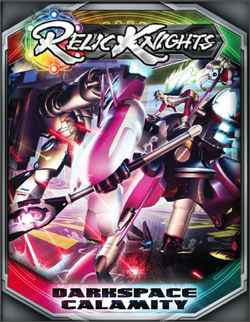 Relic Knights: Darkspace Calamity Rulebook [SALE]