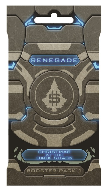 Renegade: Booster Pack 1 – CHRISTMAS AT THE HACK SHACK BOOSTER