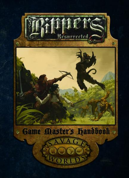 Rippers Resurrected: Game Masters Handbook