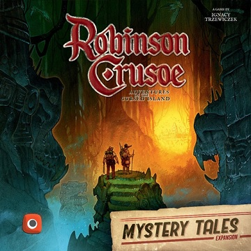 Robinson Crusoe: Adventure on The Cursed Island (2nd Edition)- Mystery Tales Expansion (Sale)