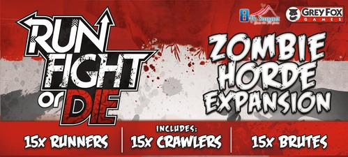 Run, Fight or Die (8th Summit Version): Zombie Horde Expansion