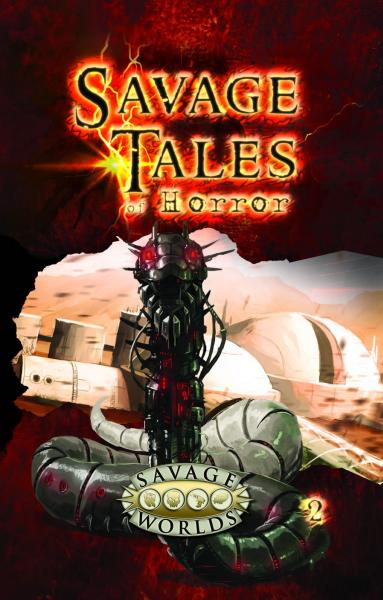 Savage Tales Of Horror: Volume 2 Limited Edition (HC)