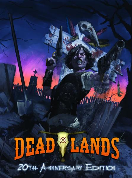 Savage Worlds: Deadlands Classic 20th Anniversary Edition (HC) [Damaged]