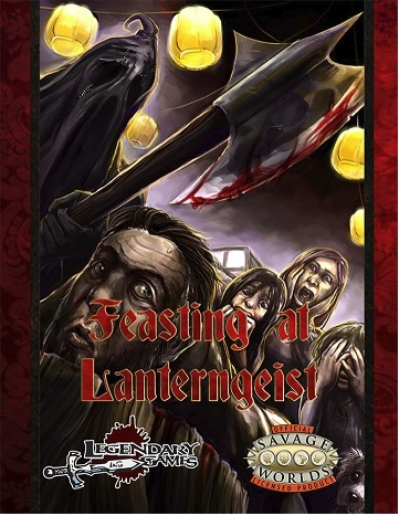Savage Worlds: FEASTING AT LANTERNGEIST