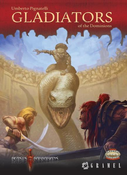 Savage Worlds: Beasts & Barbarians- Gladiators of the Dominions