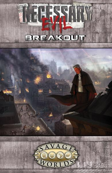 Savage Worlds: Necessary Evil Breakout (Limited Edition)