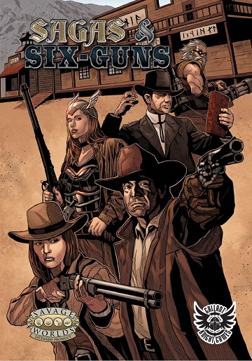 Savage Worlds: Sagas & Six-Guns