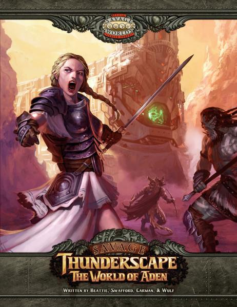 Savage Worlds: Savage Thunderscape - The World of Aden