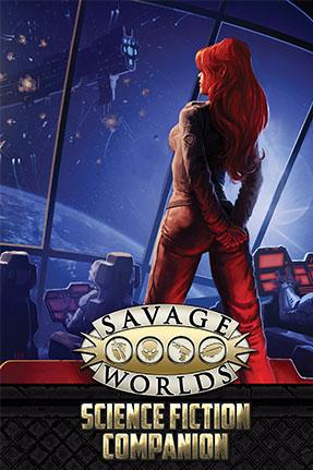Savage Worlds: Science Fiction Companion (Second Edition)[Limited Edition]