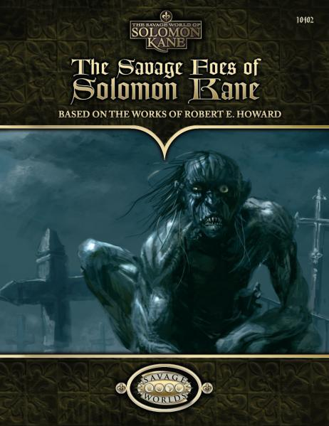 Savage Worlds: The Savage Foes of Solomon Kane
