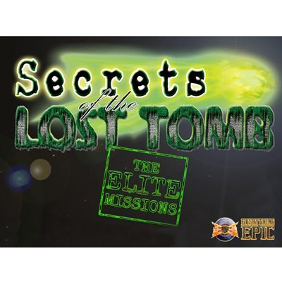Secrets Of The Lost Tomb: The Elite Missions