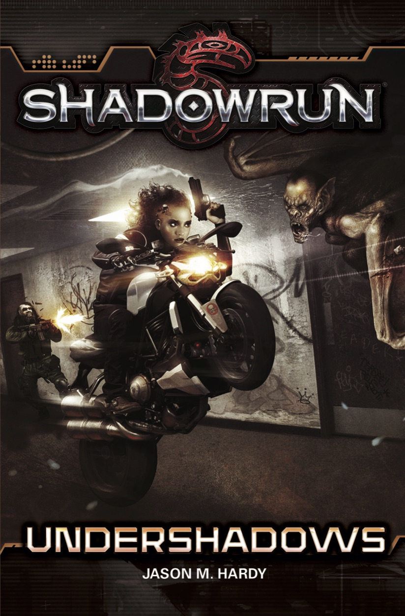 Shadowrun Novel: Undershadows