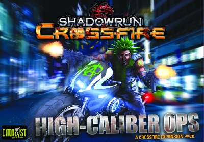 Shadowrun Crossfire: Mission Expansion Pack: High Caliber Ops