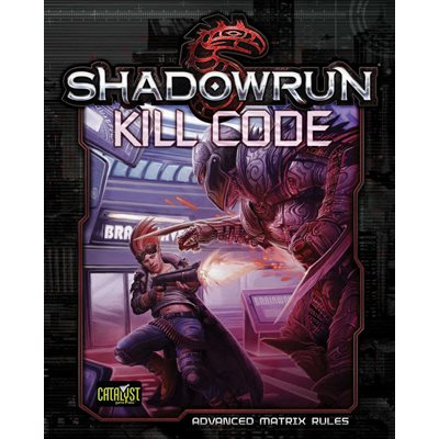Shadowrun:Kill Code Advance Matrix Core Rulebook [Damaged]
