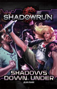 Shadowrun Novel: Shadows Down Under