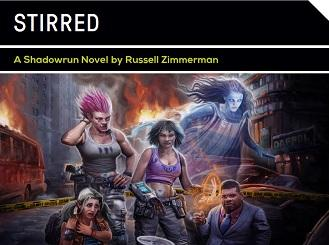 Shadowrun Novel: Stirred